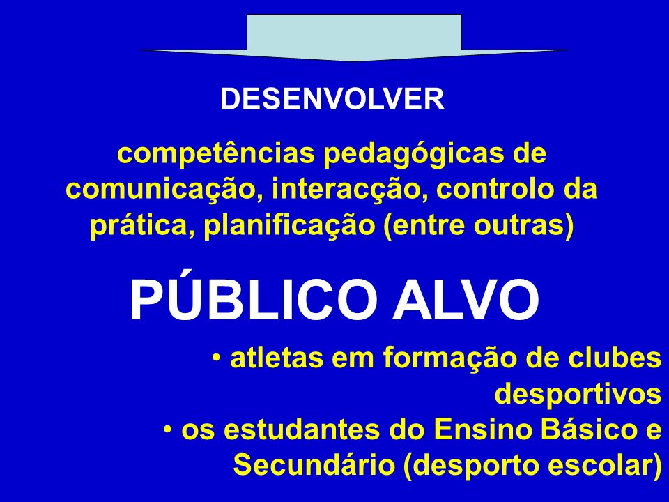 PÚBLICO ALVO DESENVOLVER