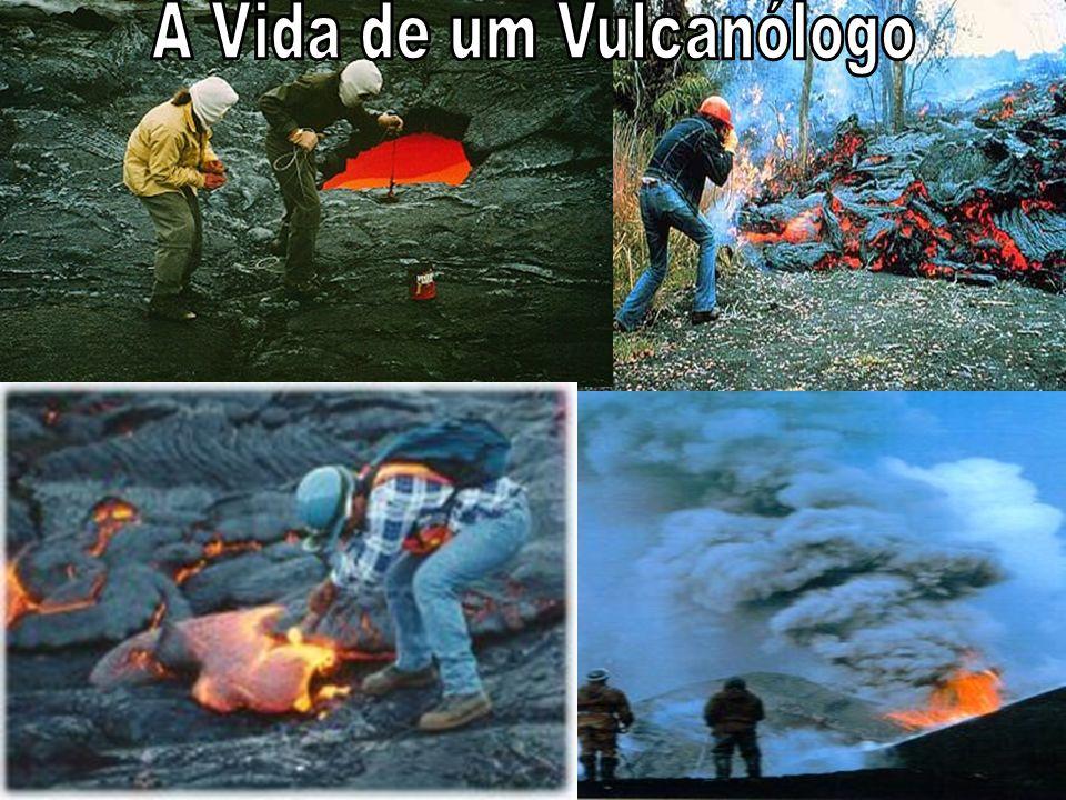 A Vida de um Vulcanólogo