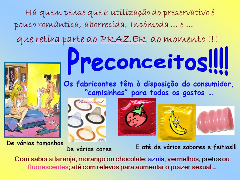 Preconceitos!!!! que retira parte do PRAZER do momento !!!