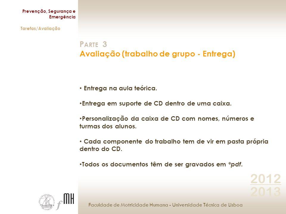 Faculdade de Motricidade Humana - Universidade Técnica de Lisboa