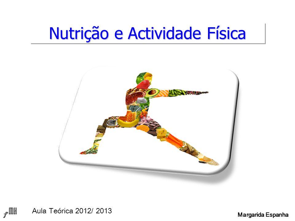 Nutrição e Actividade Física