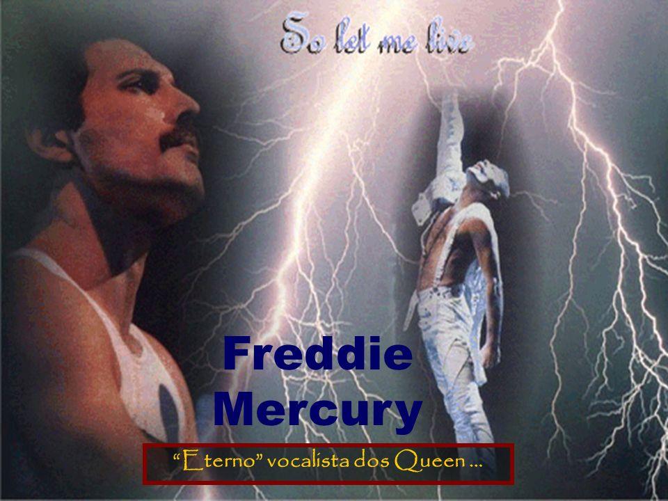 Freddie Mercury Quem pode ser infectado António Variações