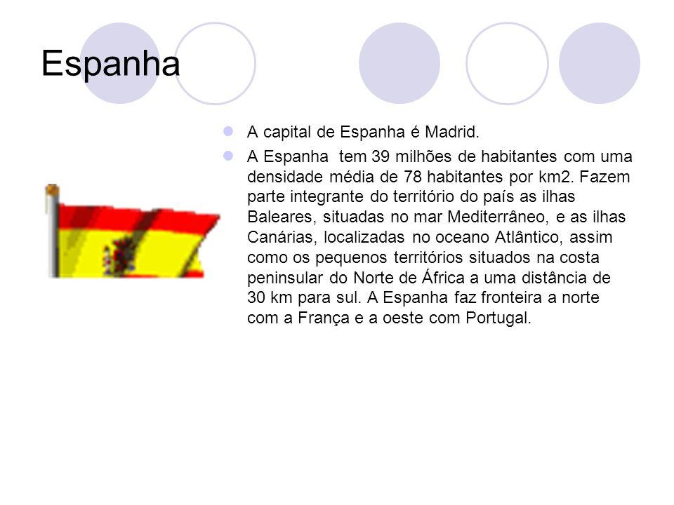 Espanha A capital de Espanha é Madrid.