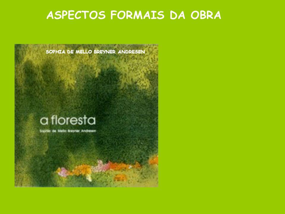 ASPECTOS FORMAIS DA OBRA SOPHIA DE MELLO BREYNER ANDRESEN