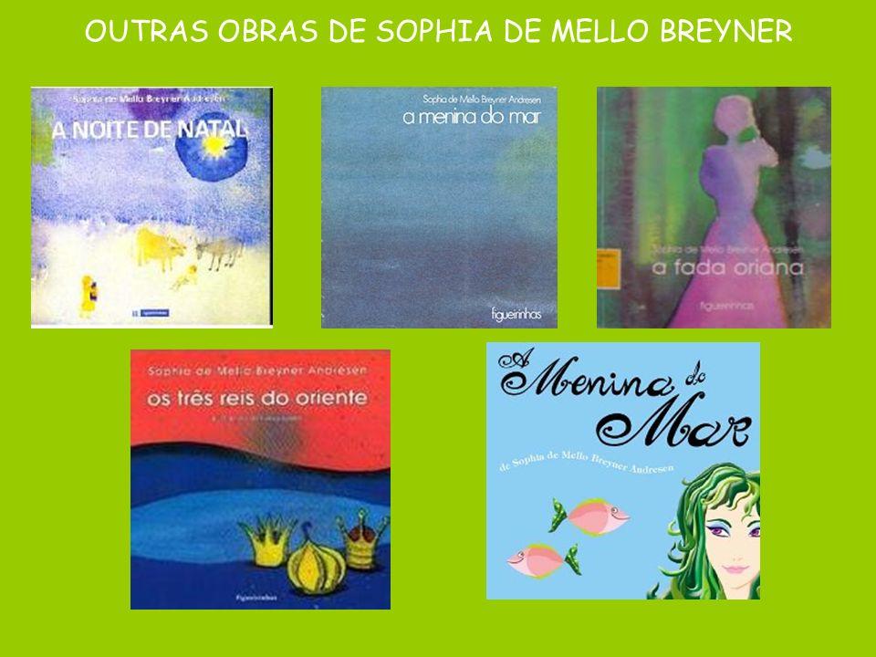 OUTRAS OBRAS DE SOPHIA DE MELLO BREYNER