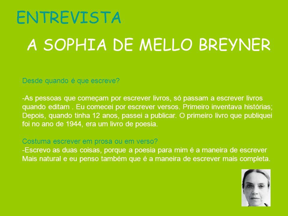 A SOPHIA DE MELLO BREYNER