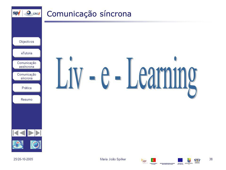Liv - e - Learning Comunicação síncrona 25/26-10-2005