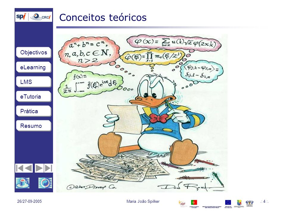 Conceitos teóricos 26/27-09-2005 Maria João Spilker