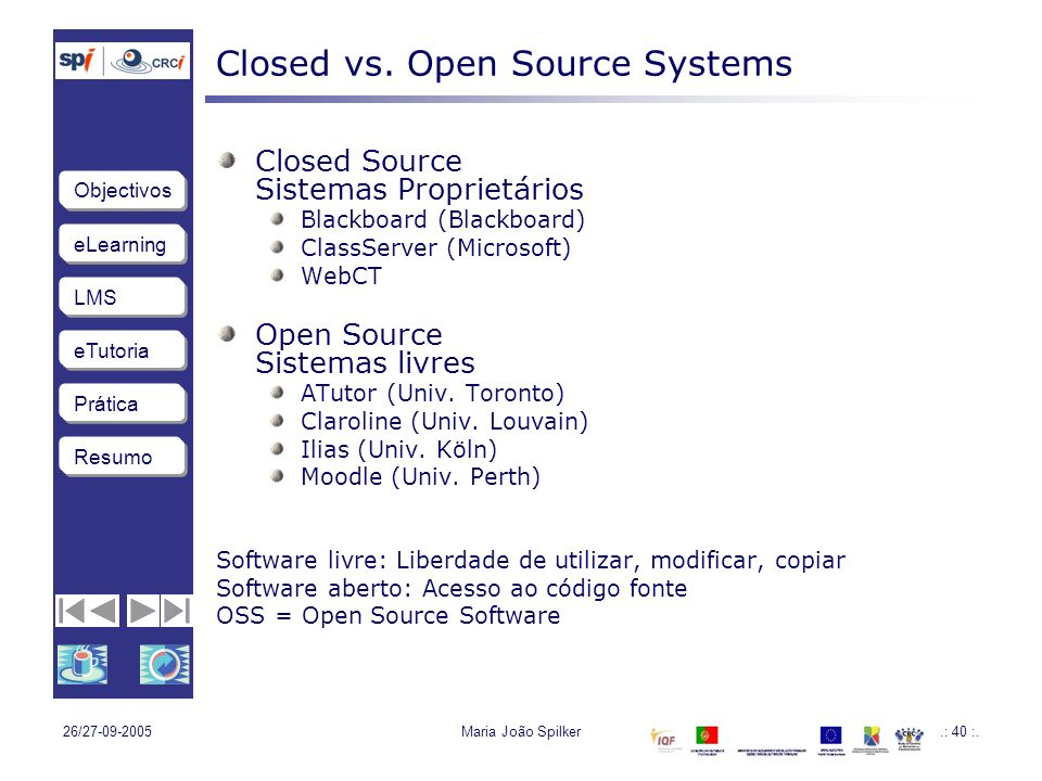 Closed vs. Open Source Systems