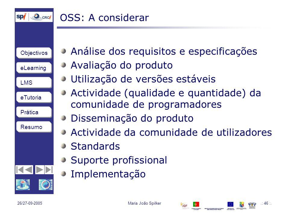Análise dos requisitos e especificações Avaliação do produto