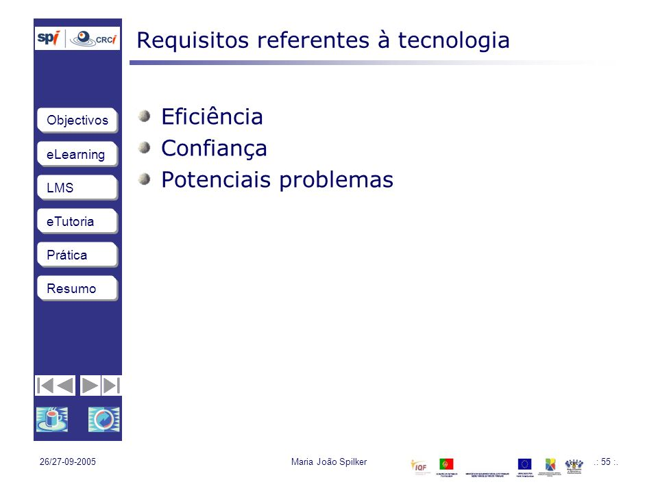 Requisitos referentes à tecnologia