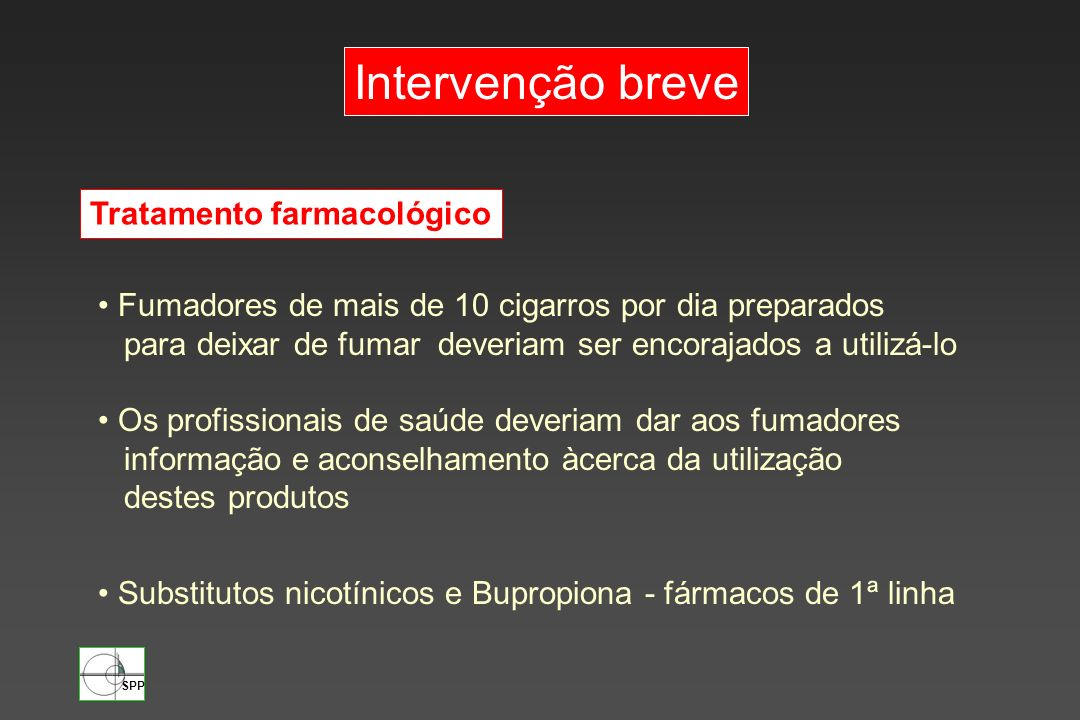 Intervenção breve Tratamento farmacológico