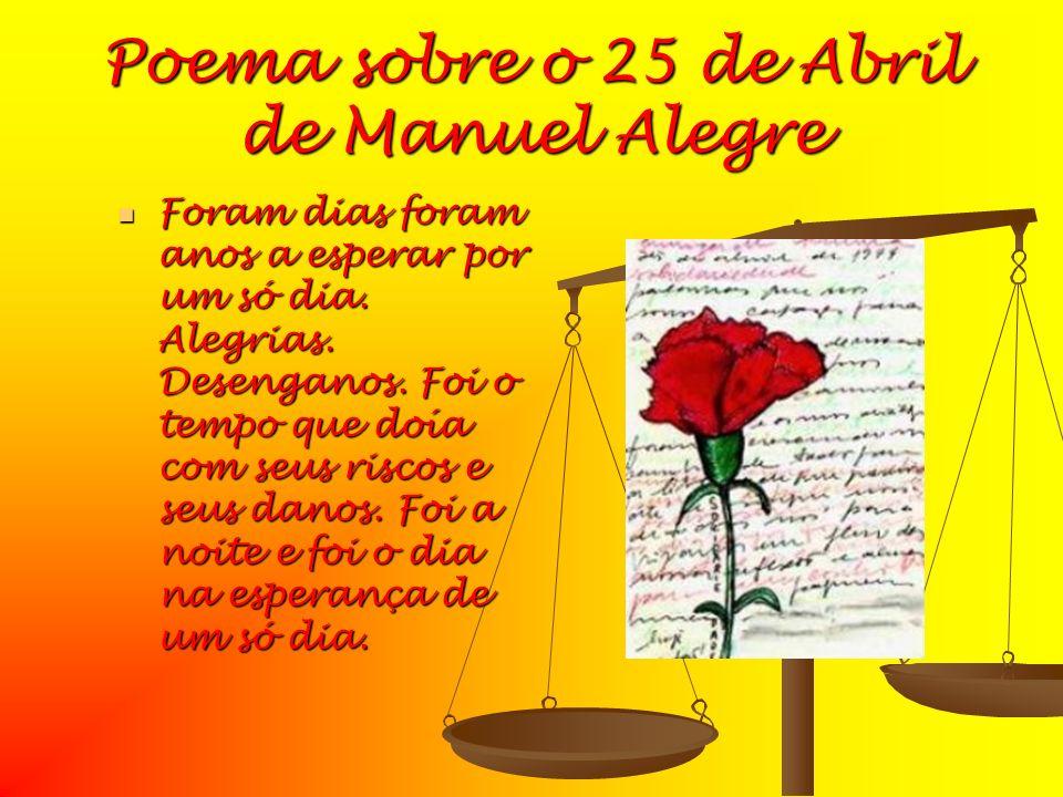 Poema sobre o 25 de Abril de Manuel Alegre