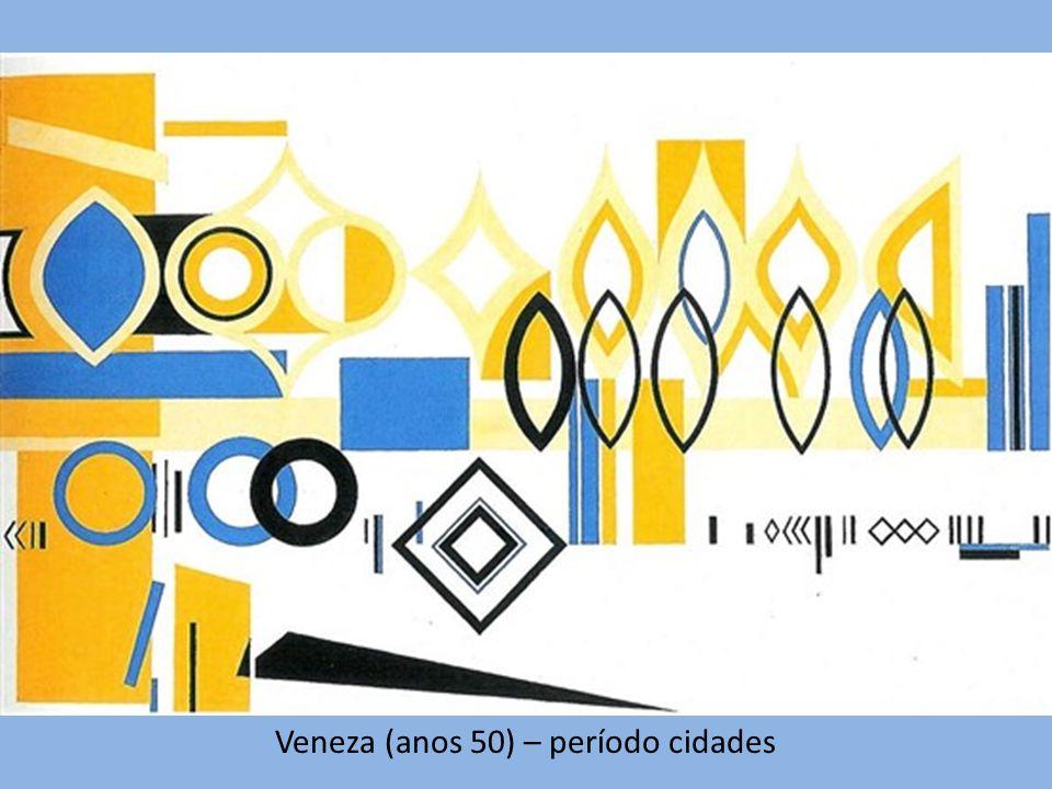 Veneza (anos 50) – período cidades