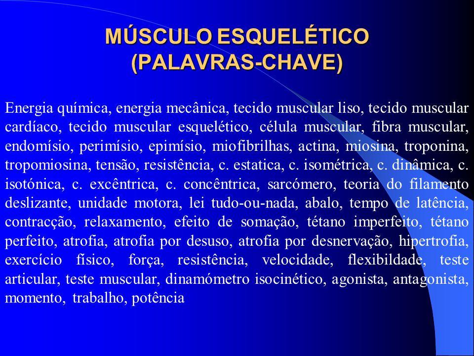 MÚSCULO ESQUELÉTICO (PALAVRAS-CHAVE)