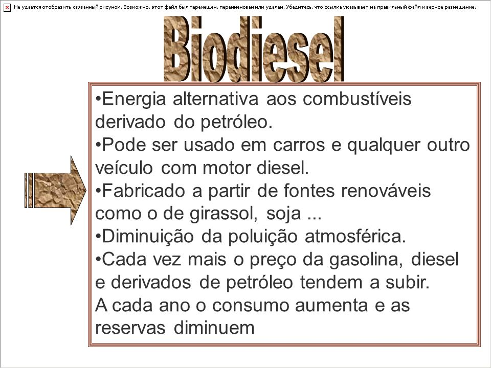Biodiesel Energia alternativa aos combustíveis derivado do petróleo.