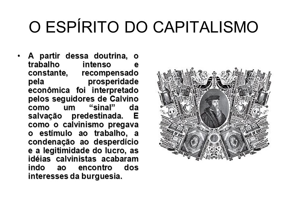 O ESPÍRITO DO CAPITALISMO