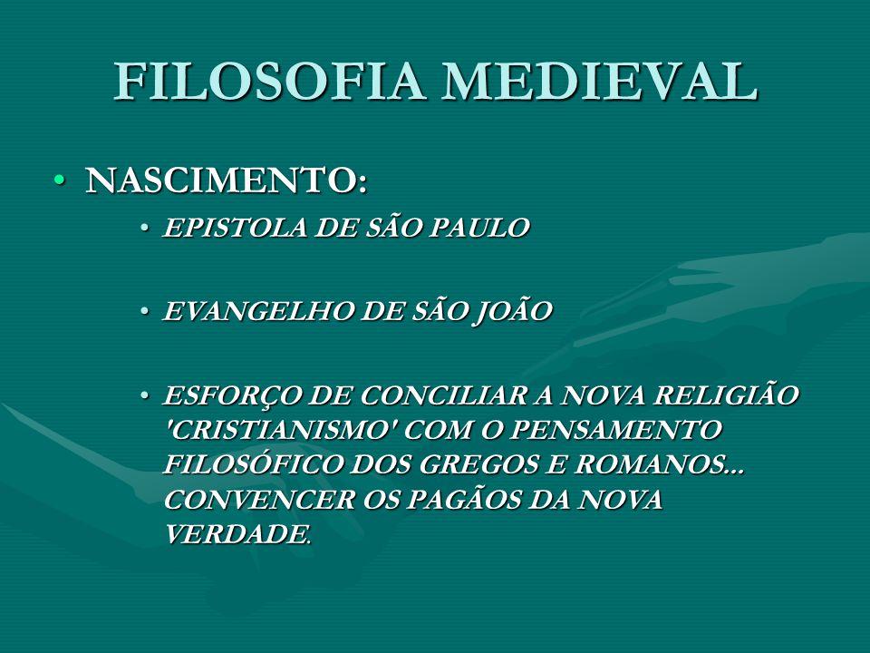 FILOSOFIA MEDIEVAL NASCIMENTO: EPISTOLA DE SÃO PAULO