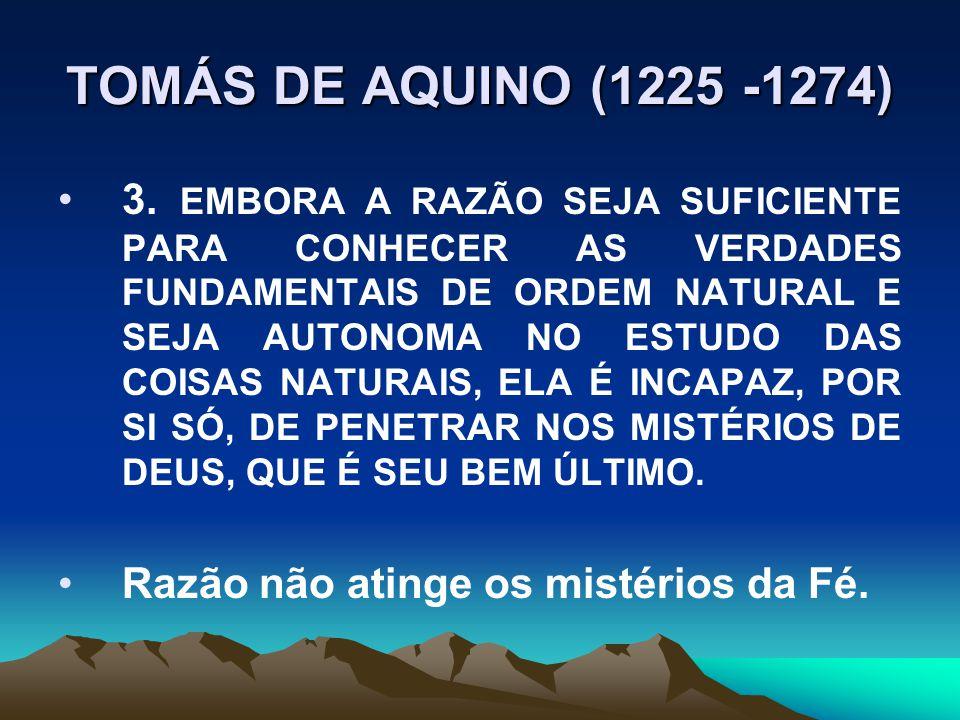 TOMÁS DE AQUINO (1225 -1274)