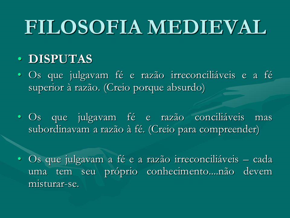 FILOSOFIA MEDIEVAL DISPUTAS