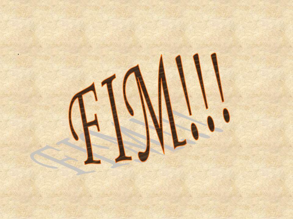 . . FIM!!!