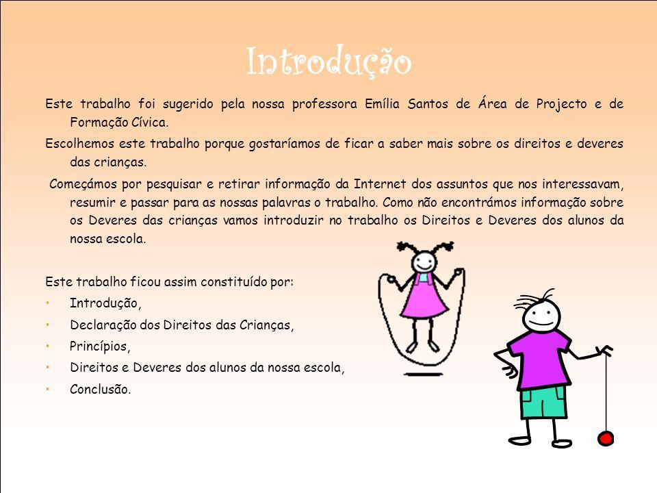 Introdução Este trabalho foi sugerido pela nossa professora Emília Santos de Área de Projecto e de Formação Cívica.