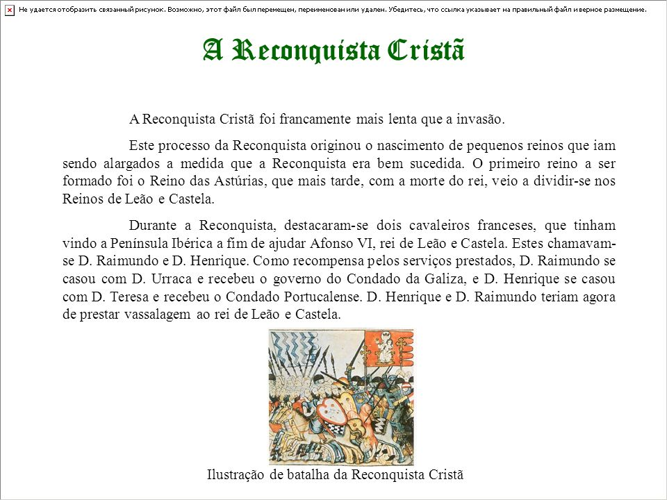 A Reconquista CristãA Reconquista Cristã foi francamente mais lenta que a invasão.
