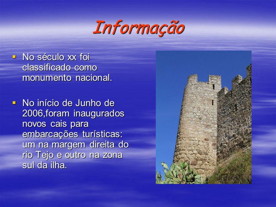 Informação No século xx foi classificado como monumento nacional.
