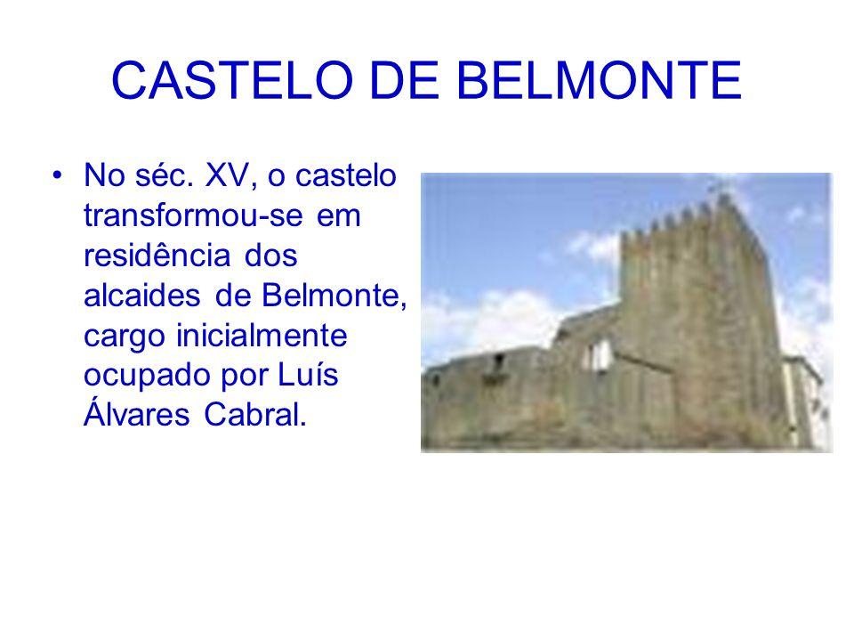 CASTELO DE BELMONTE No séc.