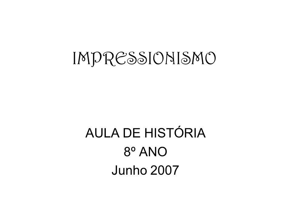 AULA DE HISTÓRIA 8º ANO Junho 2007