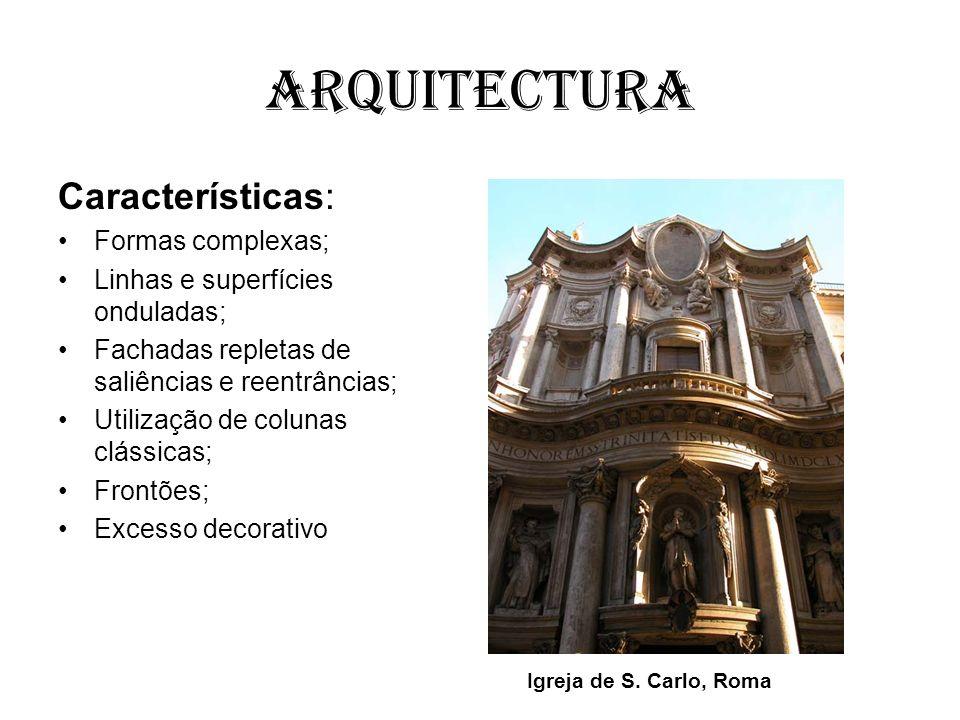 Arquitectura Características: Formas complexas;