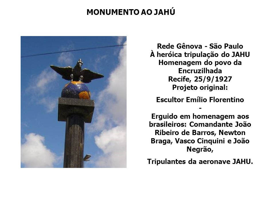 Tripulantes da aeronave JAHU.