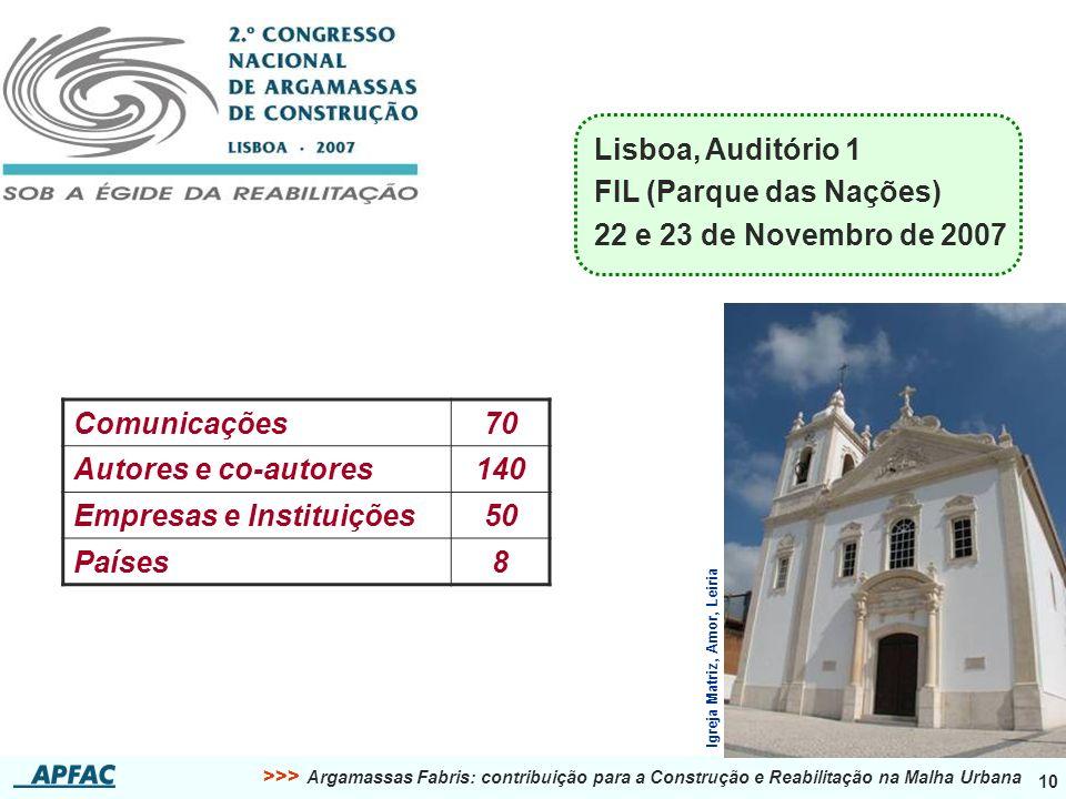 FIL (Parque das Nações) 22 e 23 de Novembro de 2007 Comunicações 70