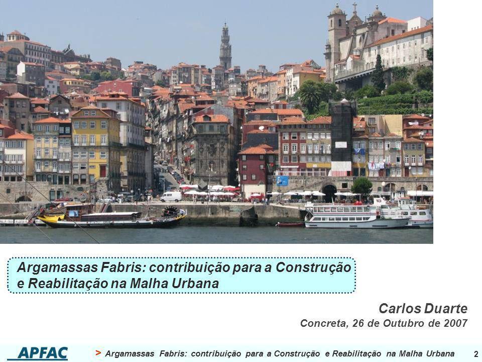 Argamassas Fabris: contribuição para a Construção e Reabilitação na Malha Urbana