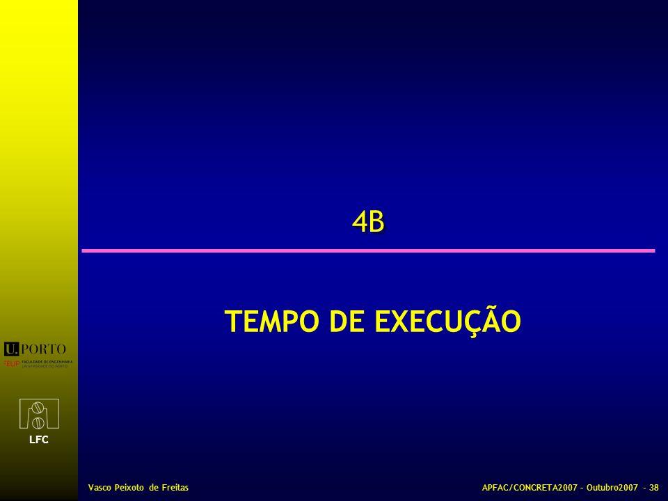 4B TEMPO DE EXECUÇÃO Vasco Peixoto de Freitas
