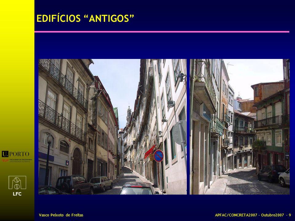 EDIFÍCIOS ANTIGOS Vasco Peixoto de Freitas