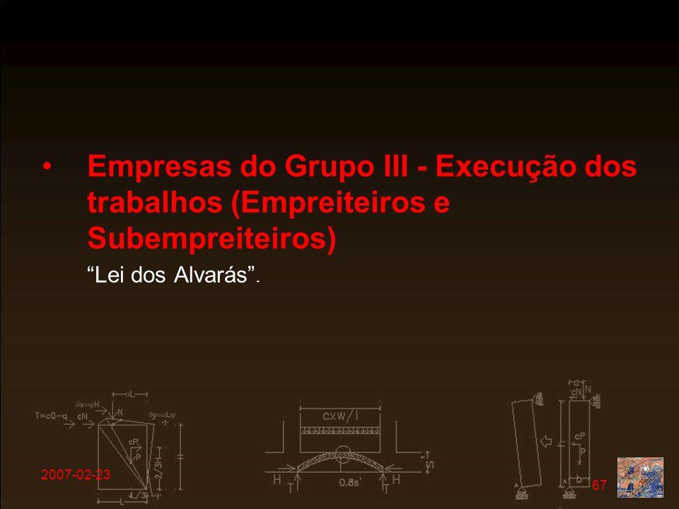 Empresas do Grupo III - Execução dos trabalhos (Empreiteiros e Subempreiteiros)