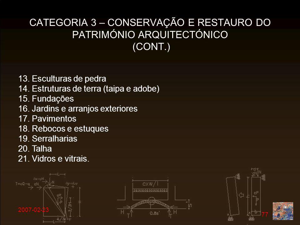 CATEGORIA 3 – CONSERVAÇÃO E RESTAURO DO PATRIMÓNIO ARQUITECTÓNICO (CONT.)