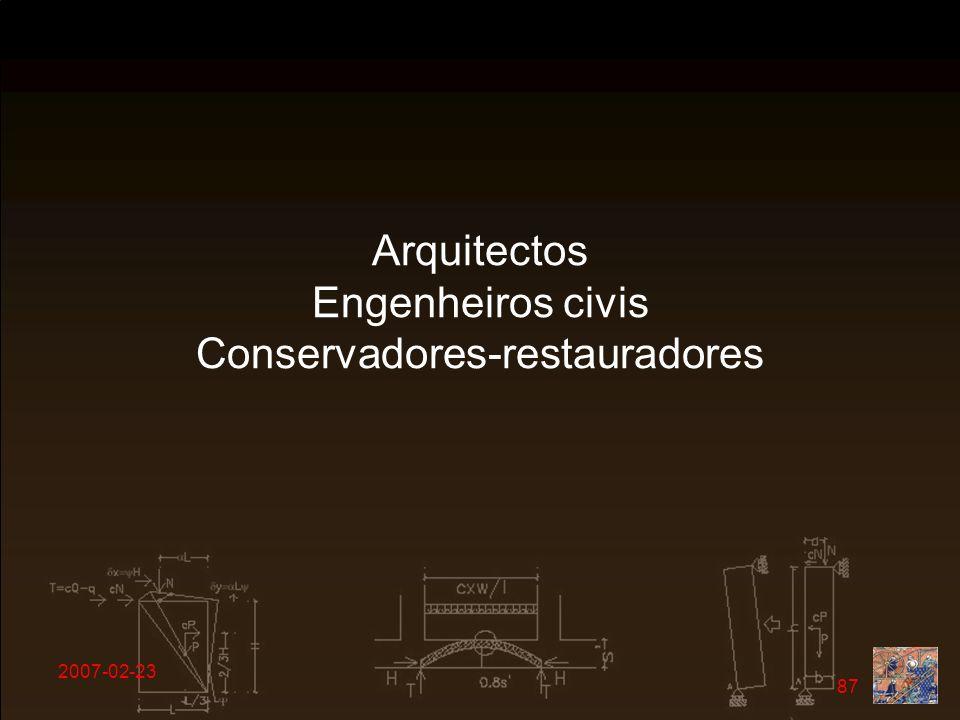 Arquitectos Engenheiros civis Conservadores-restauradores