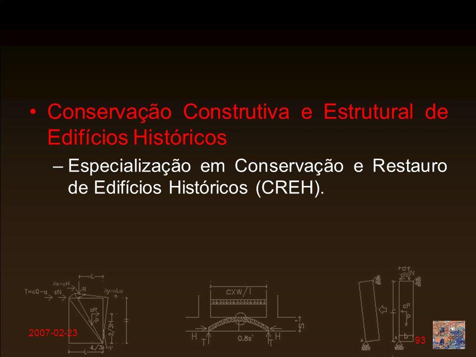 Conservação Construtiva e Estrutural de Edifícios Históricos