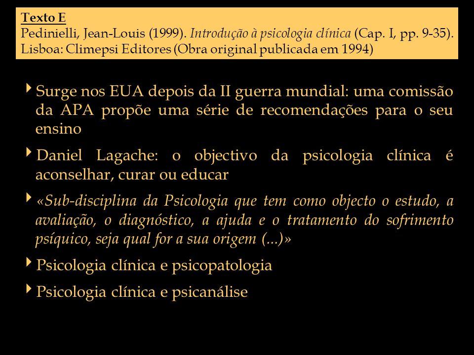 Psicologia clínica e psicopatologia Psicologia clínica e psicanálise