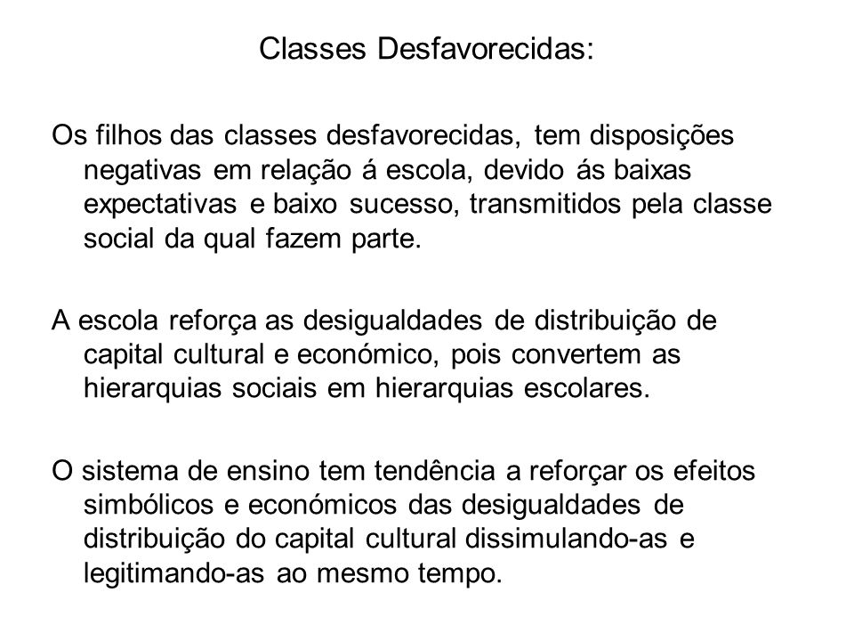 Classes Desfavorecidas: