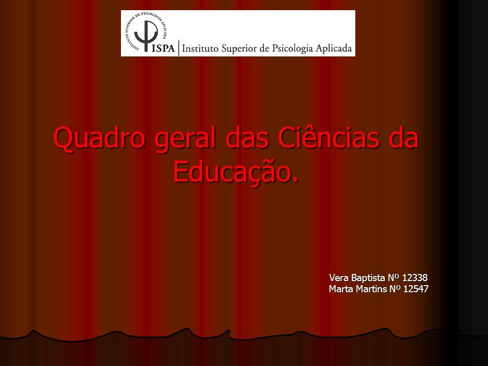 Quadro geral das Ciências da Educação.