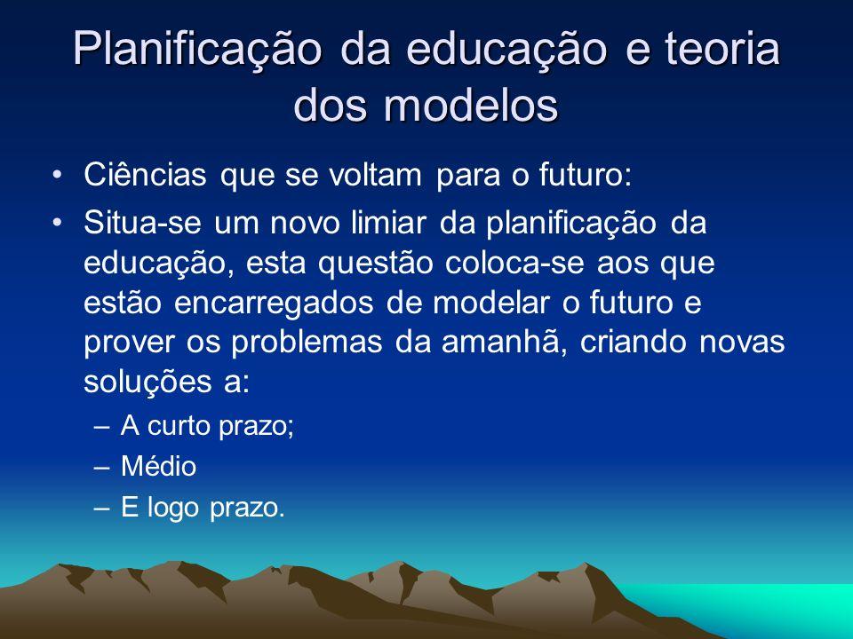 Planificação da educação e teoria dos modelos