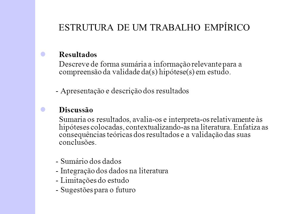 ESTRUTURA DE UM TRABALHO EMPÍRICO