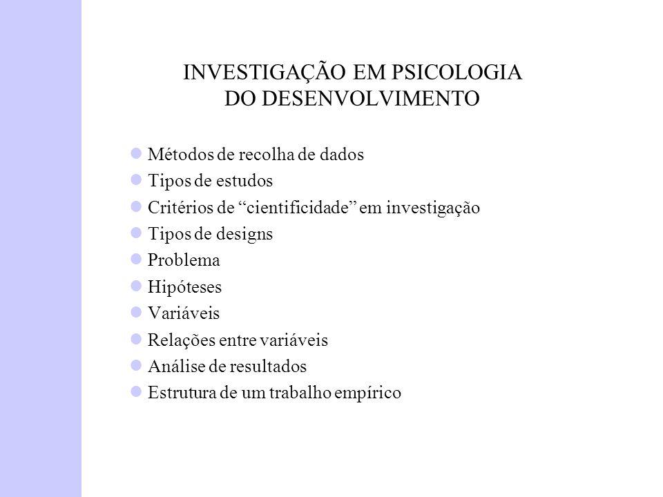 INVESTIGAÇÃO EM PSICOLOGIA DO DESENVOLVIMENTO