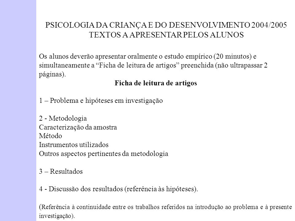 PSICOLOGIA DA CRIANÇA E DO DESENVOLVIMENTO 2004/2005