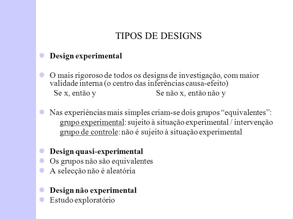 TIPOS DE DESIGNS Design experimental