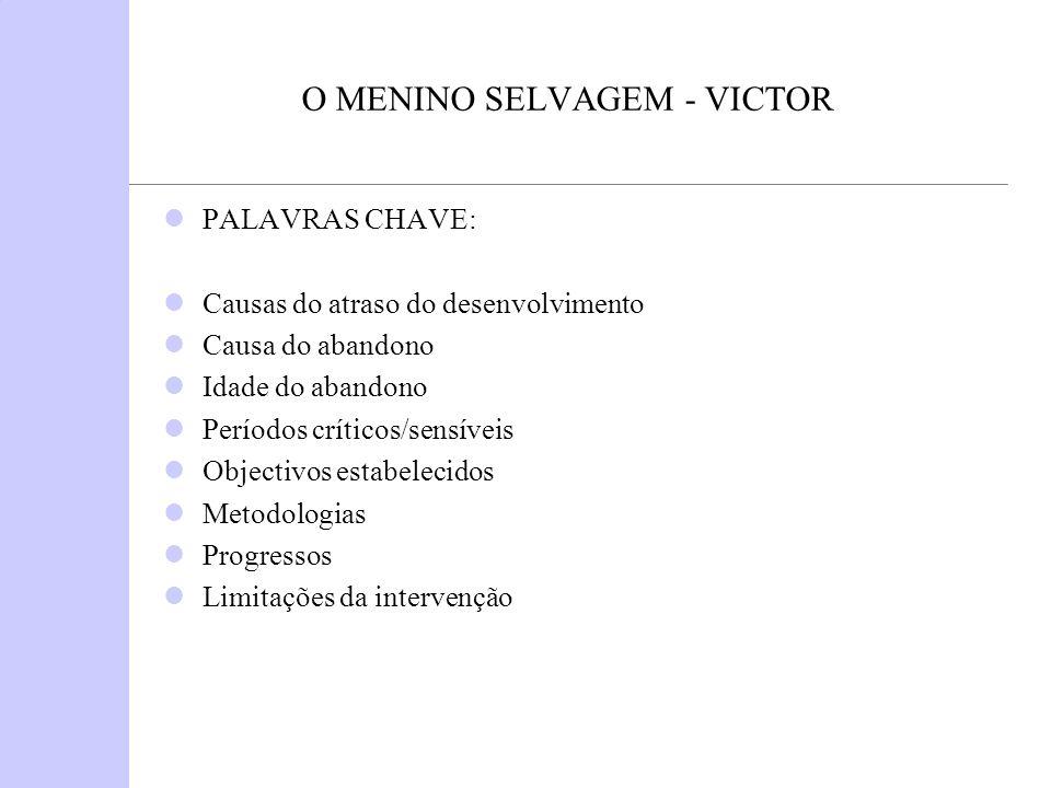 O MENINO SELVAGEM - VICTOR