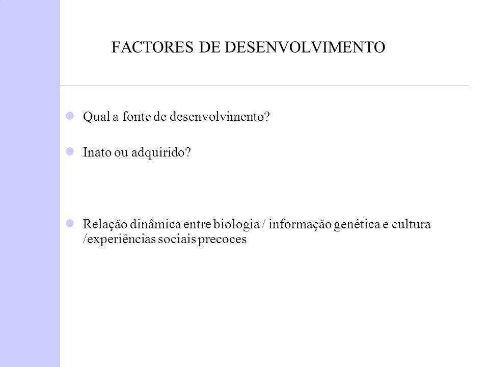 FACTORES DE DESENVOLVIMENTO